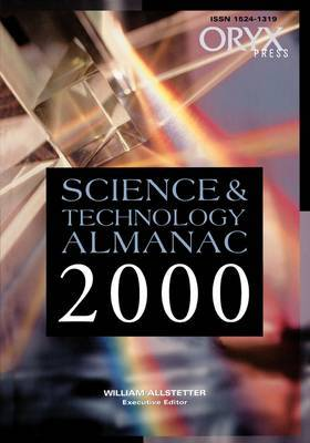 Science and Technology Almanac: 1999