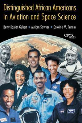 Distinguished African Americans in Aviation and Space Science