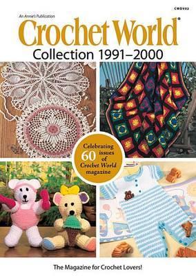 Crochet World Collection 1991-2000
