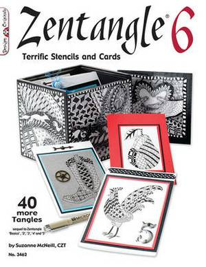 Zentangle(R) 6: Terrific Stencils and Cards