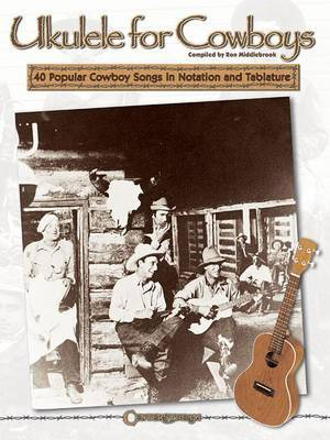 Ron Middlebrook: Ukulele For Cowboys