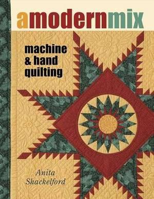 A Modern Mix: Machine & Hand Quilting
