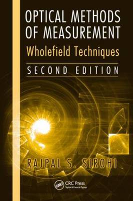 Optical Methods of Measurement: Wholefield Techniques