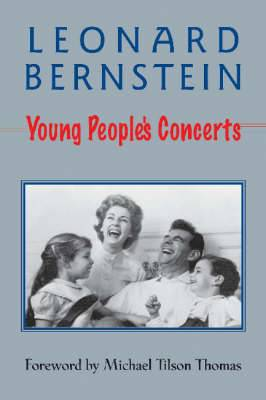 Leonard Bernstein: Young People's Concerts