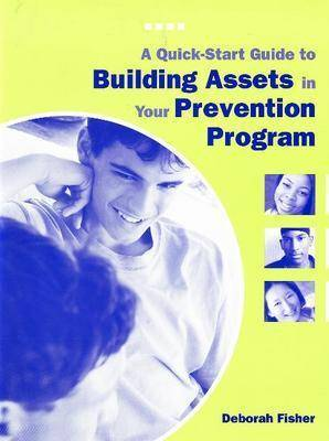 A Quick-Start Guide to Building Assets in Your Prevention Program
