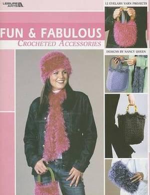 Fun & Fabulous Crocheted Accessories