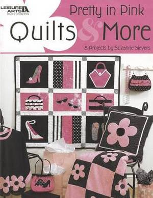 Pretty in Pink Quilts & More