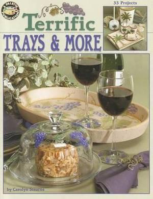 Terrific Trays & More