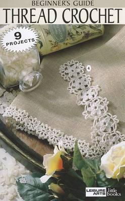 Beginner's Guide Thread Crochet