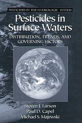 Pesticides in Surface Waters: Distribution, Trends and Governing Factors