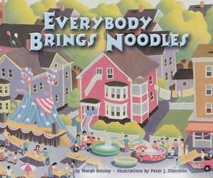 Everybody Brings Noodles