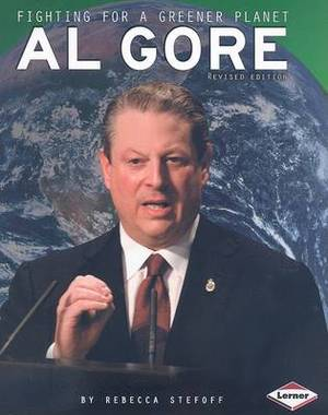 Al Gore: Fighting for a Greener Planet