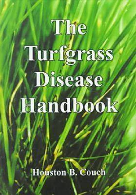 The Turfgrass Disease Handbook