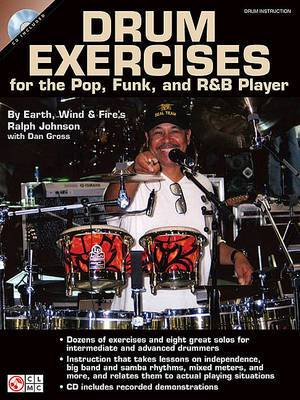 Ralph Johnson (Earth, Wind and Fire): Drum Exercises for the Pop, Funk, and R&B Player