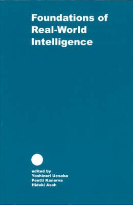 The Foundations of Real-world Intelligence