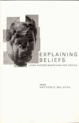Explaining Beliefs: Lynne Rudder Baker and Her Critics