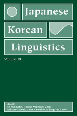 Japanese/Korean Linguistics: Volume 19