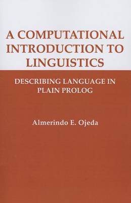 A Computational Introduction to Linguistics: Describing Language in Plain Prolog