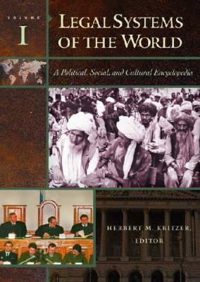 Legal Systems of the World [4 volumes]: A Political, Social, and Cultural Encyclopedia