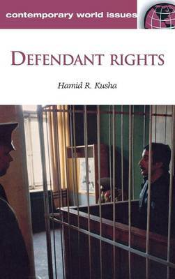 Defendant Rights: A Reference Handbook