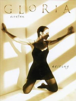 Gloria Estefan: Destiny - Piano-Vocal-Chords