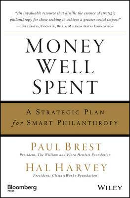 Money Well Spent: A Strategic Plan for Smart Philanthropy