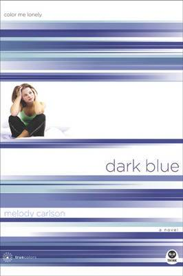 Dark Blue: Color Me Lonely