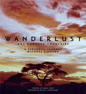 Wanderlust: One Hundred Countries - A Personal Journey