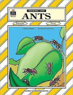 Ants: A Thematic Unit