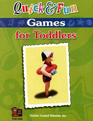 Quick and Fun Games for Toddlers