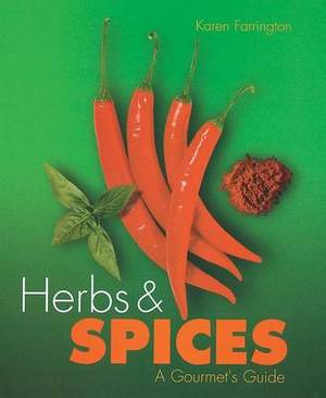 Herbs & Spices  : A Gourmet's Guide