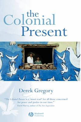 The Colonial Present: Afghanistan, Palestine, Iraq