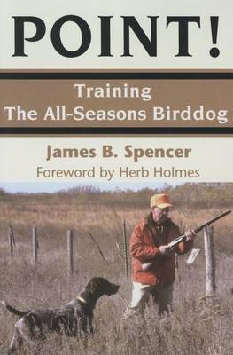 Point! Training the All-seasons Birddog