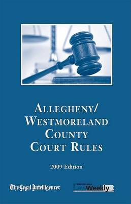 2009 Allegheny Court Rules