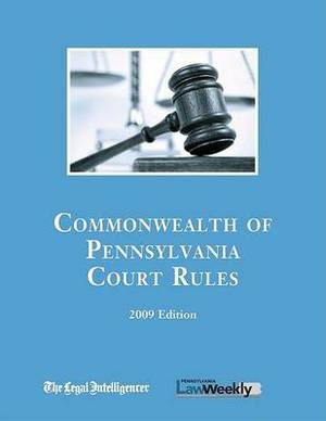 2009 Pennsylvania State Court Rules