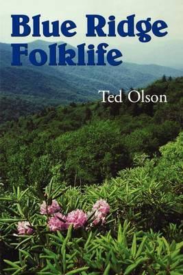 Blue Ridge Folklife