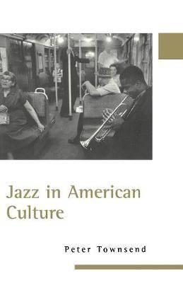 Jazz in American Culture