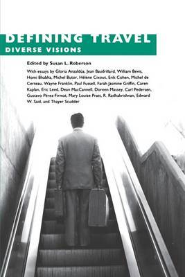 Defining Travel: Diverse Visions