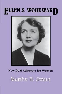 Ellen S. Woodward: New Deal Advocate for Women