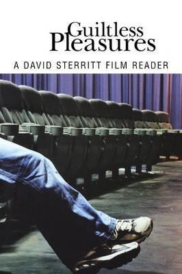 Guiltless Pleasures: A David Sterritt Film Reader