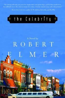 The Celebrity: A Novel