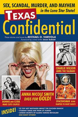 Texas Confidential: Sex, Scandal, Murder, and Mayhem in the Lone Star State