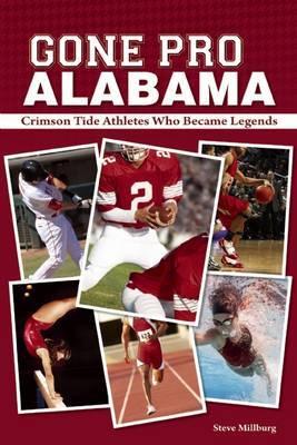 Gone Pro, Alabama