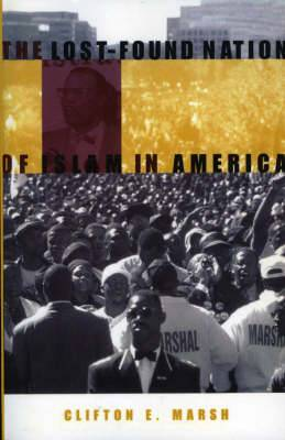 The Lost-Found Nation of Islam in America