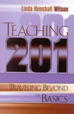 Teaching 201: Traveling Beyond the Basics