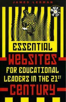 Essential Websites for Educational Leaders in the 21st Century