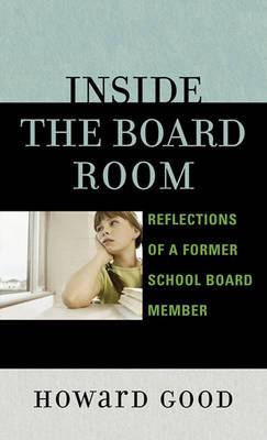 Inside the Board Room: Reflections of a Former School Board Member