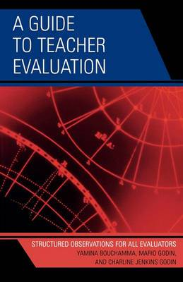 A Guide to Teacher Evaluation: Structured Observations for All Educators