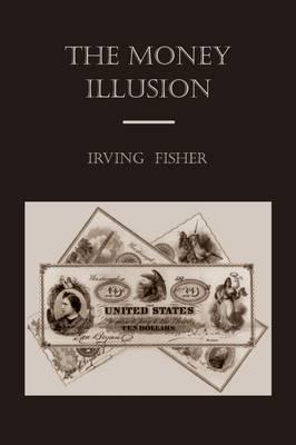 The Money Illusion