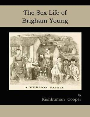 The Sex Life of Brigham Young